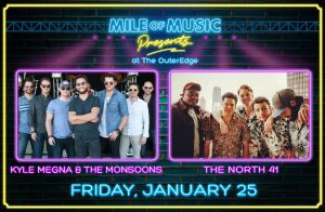 Mile of Music Presents at the OuterEdge Stage: Kyle Megna & The Monsoons, The North 41 @ OuterEdge Stage